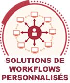 Solutions de Workflows Personnalisés